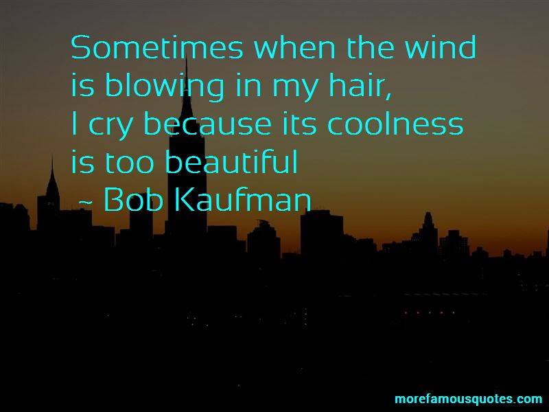 Quotes About Hair Blowing In The Wind Top 14 Hair Blowing In The