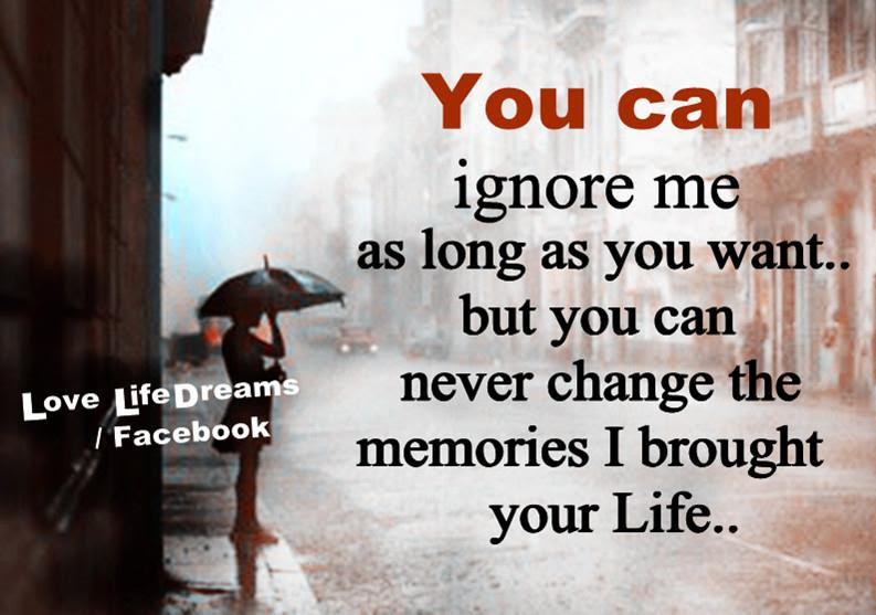 You Ignore Me Quotes Quotes