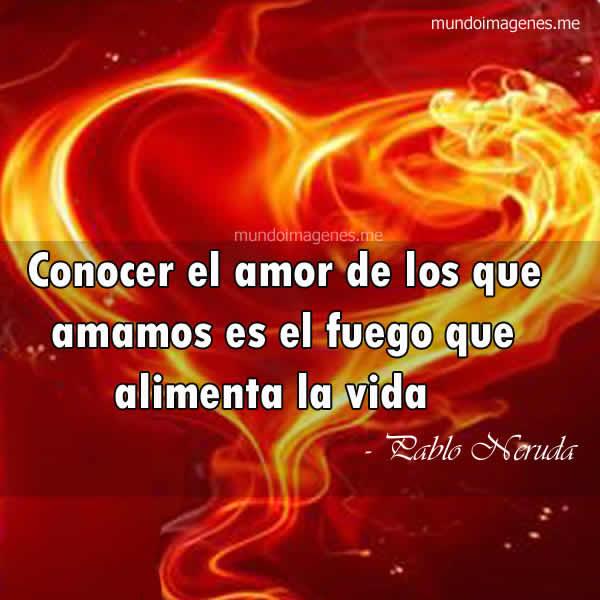 Frase Pablo Neruda Poemas Y Pensamientos Hello Foros