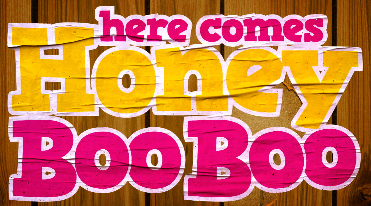 Honey Boo Boo in da house.