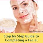 Step by Step Guide to Completing a Facial
