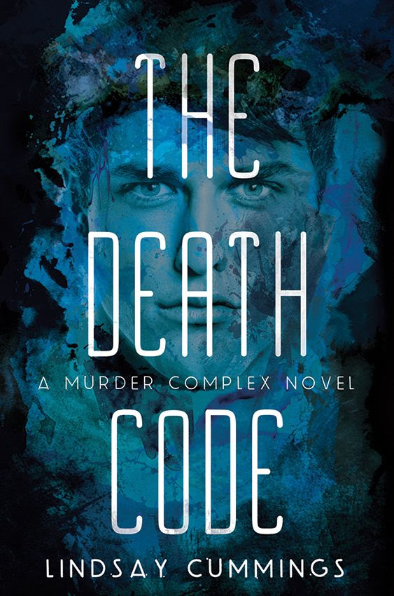 The Death Code (The Murder Complex #2) by Lindsay Cummings