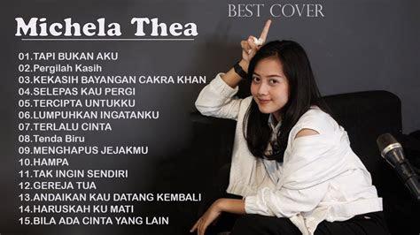michela thea full album cover terbaik  kumpulan lagu