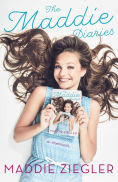 Title: The Maddie Diaries: A Memoir, Author: Maddie Ziegler