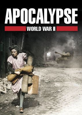 Apocalypse: World War ll - Season 1