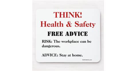 Think Health and Safety!   FREE ADVICE Funny Sign Mouse