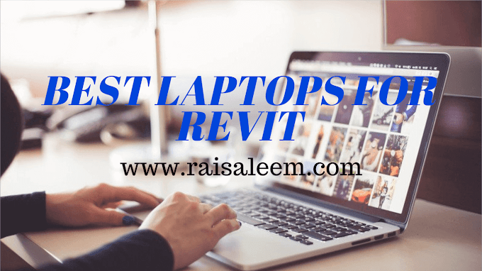 Best Laptops For Revit 2020 [Best laptop Buyer's Guide]