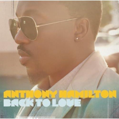 Back to Love - Anthony Hamilton