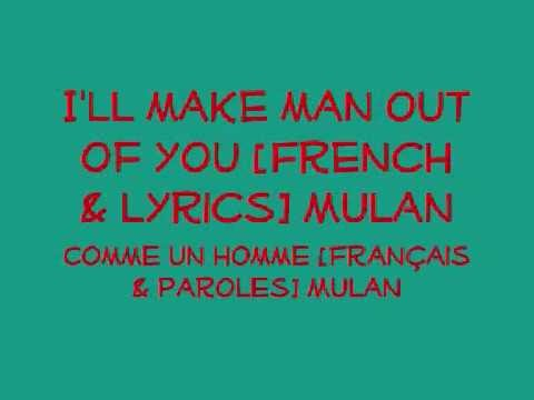 I Ll Make A Man Out Of You French Lyrics
