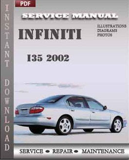 Infiniti I35 2002 Service Repair Manual Factory Service Manuals