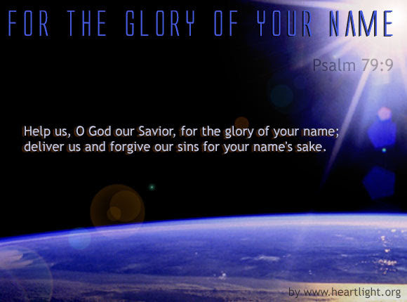 Inspirational illustration of Psalm 79:9