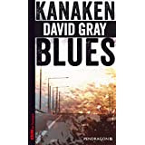 http://www.amazon.de/Kanakenblues-David-Gray/dp/3865324541/ref=sr_1_1?ie=UTF8&qid=1427815987&sr=8-1&keywords=kanakenblues