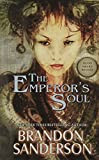 The Emperor's Soul, by Brandon Sanderson