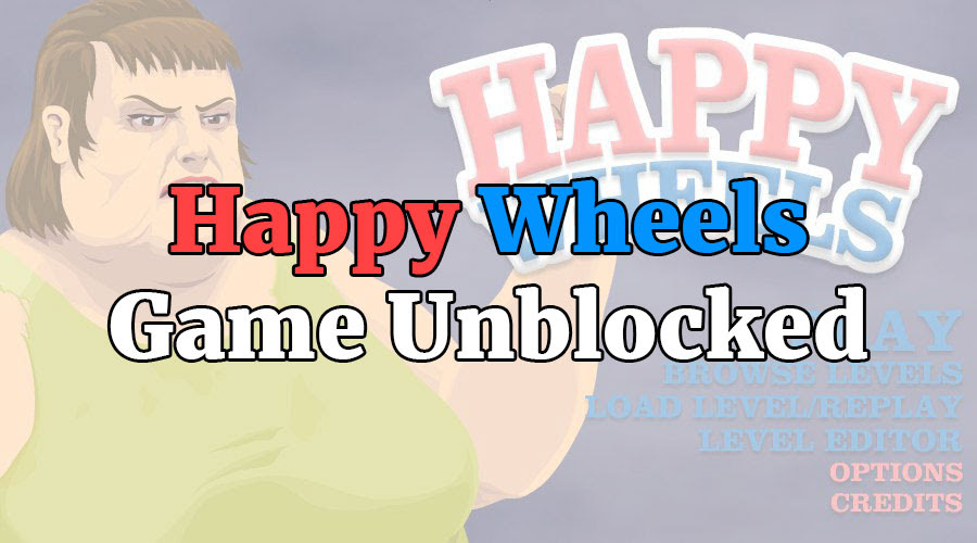 Happy Wheel Game Unblocked