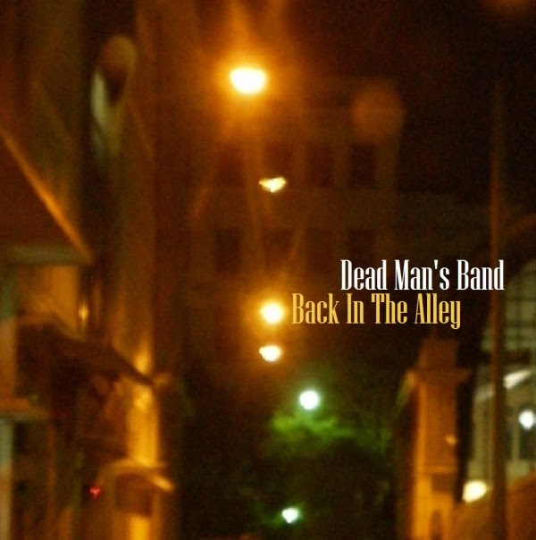Dead Man's Band - Back In The Alley Album Cover