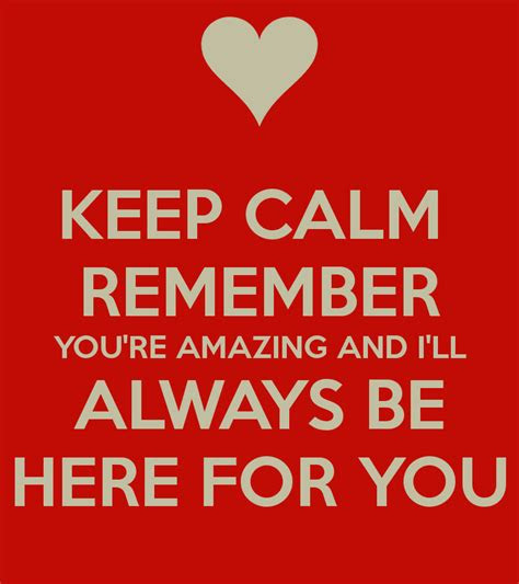 Youre Always Here Quotes