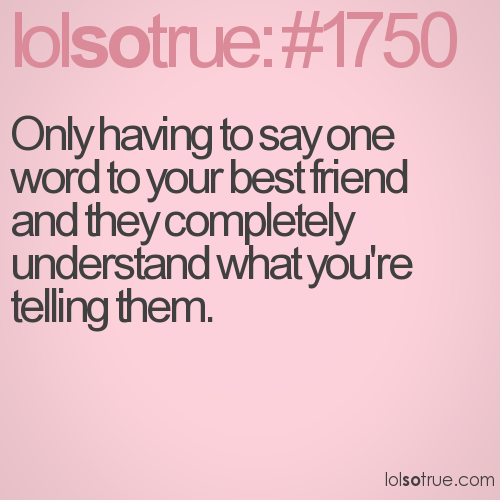 Only Having To Say One Word To Your Best Friend And They Completely