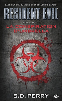 Couverture Resident Evil, tome 01 : La Conspiration d'Umbrella