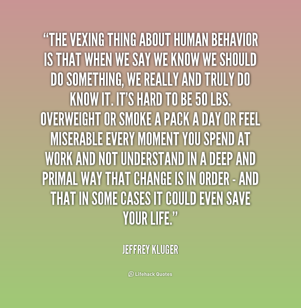 Quotes About Human Behavior 160 Quotes