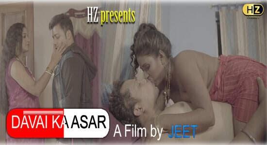 Davai ka Asar (2021) - Hootzy WEB Series Season 1 (EP 1&2 Added)