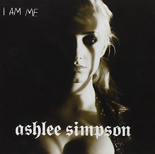 I Am Me - Ashlee Simpson
