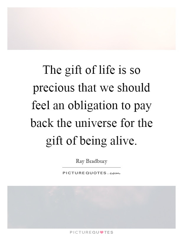 The Gift Of Life Is So Precious That We Should Feel An Picture