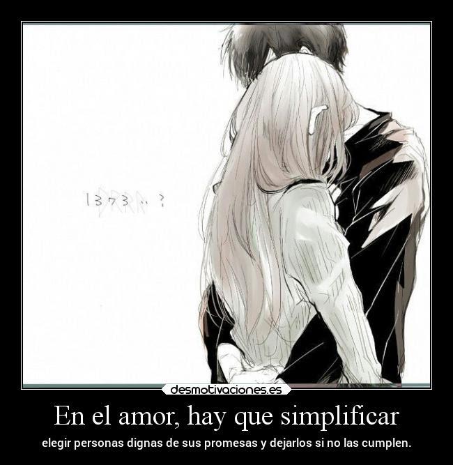 En El Amor Hay Que Simplificar Desmotivaciones
