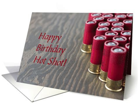 Birthday Wishes for Hot Shot, Shooter card (1244182)