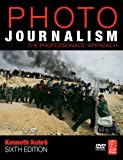 Photojournalism: A Professionals' Approach