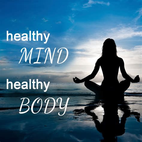 Healthy Mind Body Spirit Quotes