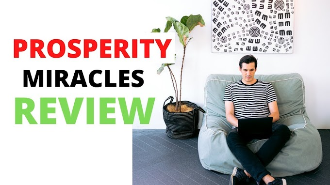 Prosperity Miracles 2020 : Should You Buy It?