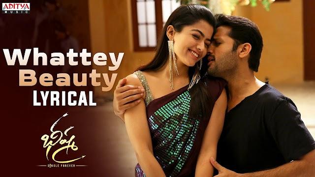 Whattey Beauty Song Lyrics  Bheeshma Songs   Nithiin, Rashmika  Venky Kudumula   Mahati Swara Sagar