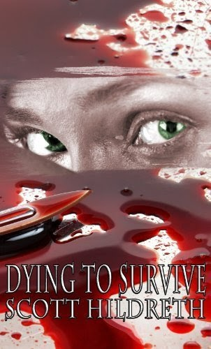 Dying to survive ( To the Depths of Hell) by Scott Hildreth