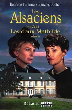 Les Alsaciens ou les deux Mathilde