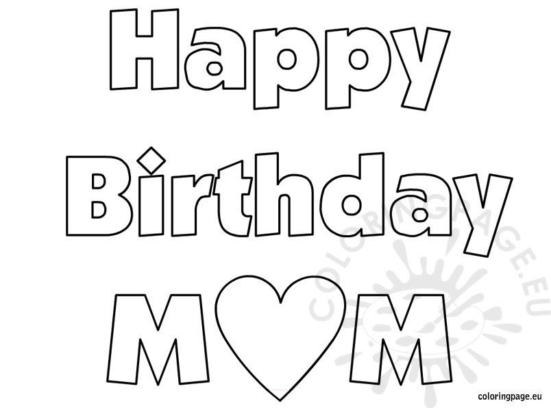 Happy Birthday Mom - coloring sheet - Coloring Page