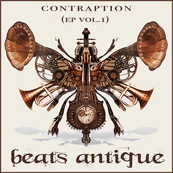 Beats Antique: Contraption (EP VOL. 1)