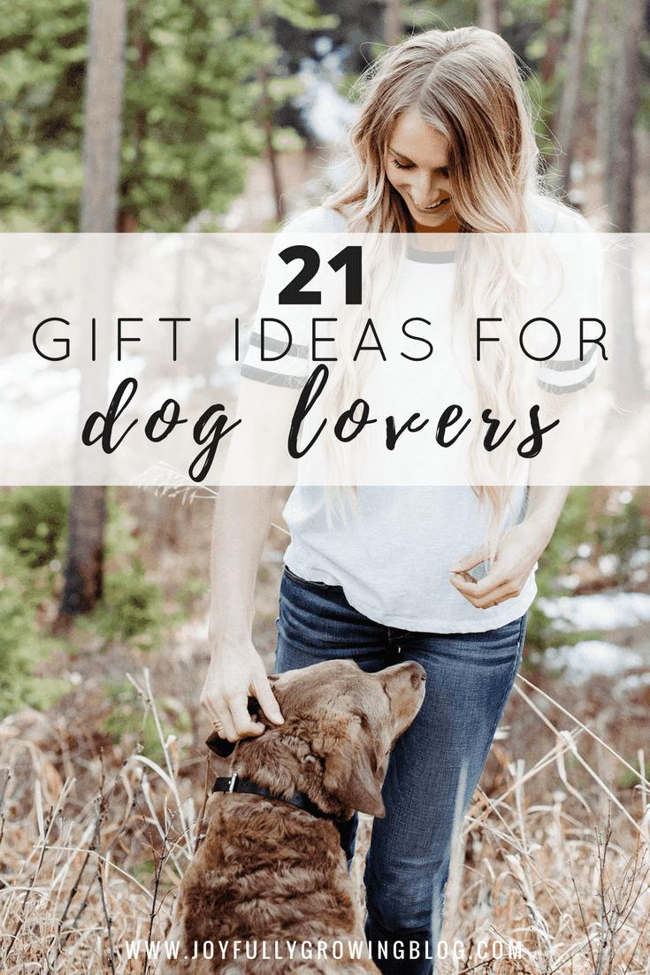 21 Gift Ideas Every Dog Owner Needs Joyfully Growing Blog
