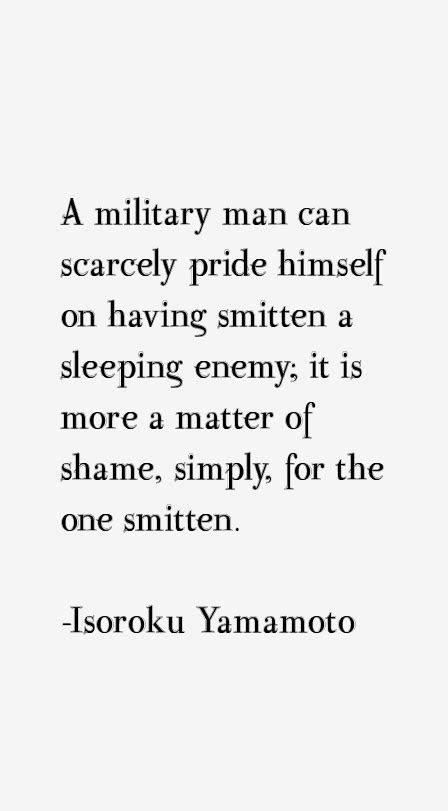 Admiral Isoroku Yamamoto Quotes