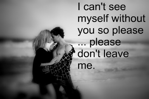 Please Dont Leave Me Quote Quote Number 684152 Picture Quotes