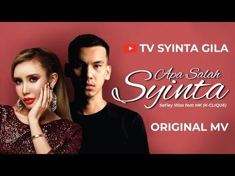 APA SALAH SYINTA MV - SAFIEY ILLIAS feat MK K CLIQUE
