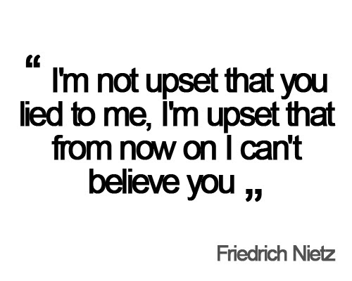 Quotes About Being Lied To Meme Image 06 Quotesbae