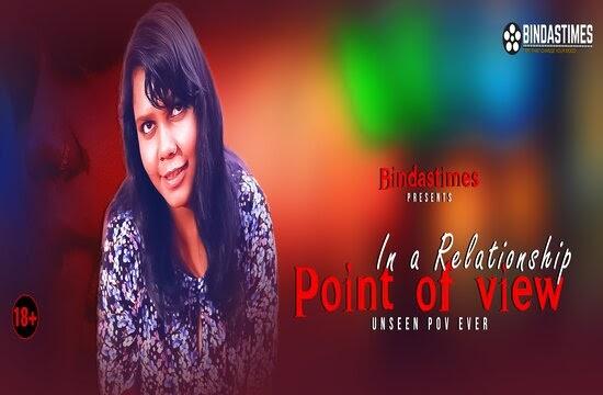 In A Relationship POV (2021) - BindasTimes ShortFilm