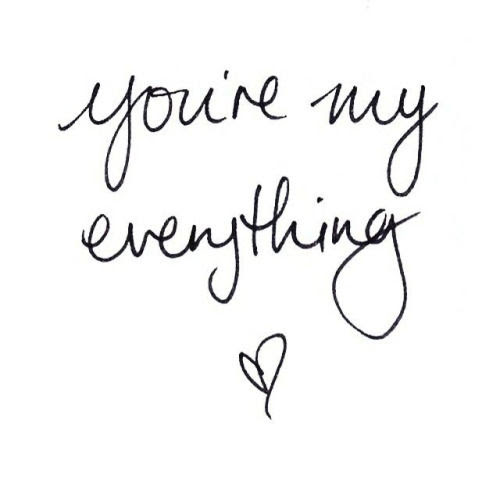 You Are My Everything Pictures Photos And Images For Facebook