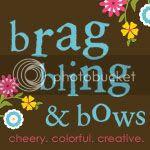 brag bling & bows