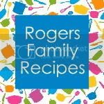 Rogers Family Recipes