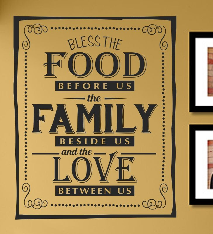 BLESS THE FOOD BEFORE US the FAMILY BESIDE US and the LOVE ...