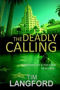 The Deadly Calling by Tim Langford