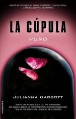 Puro (La Cúpula I) Julianna Baggott