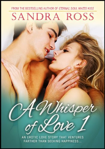 A Whisper of Love 1 by Sandra Ross