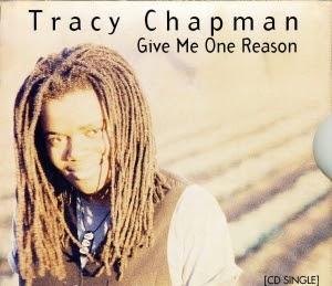 Tracy Chapman Give Me One Good Reason Lyrics